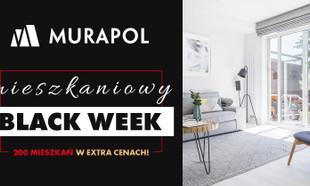 Mieszkaniowy Black Week w Grupie Murapol: oszczędź nawet blisko 50 tys. zł!